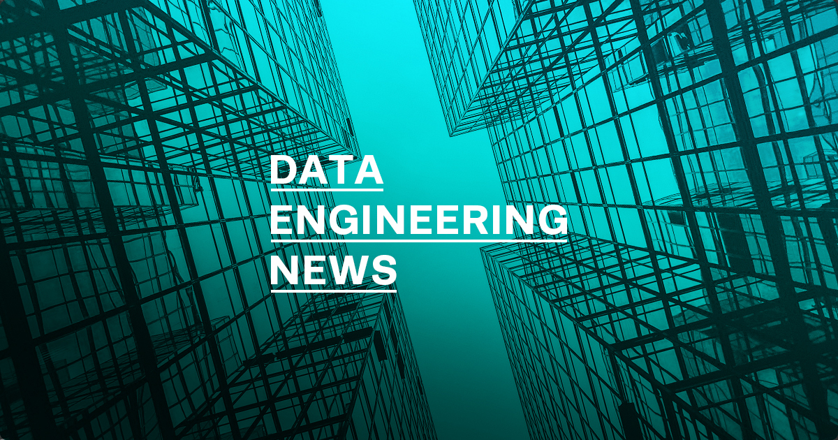 Data Engineering News